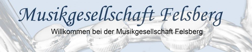 cropped-Musikgesellschaft-Felsberg_Willkommen31